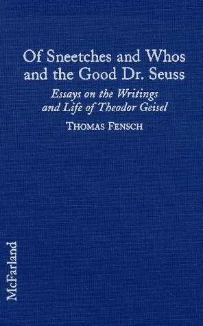 of sneetches and whos and the good dr seuss 9780786403882 of sneetches and whos and the good dr seuss essays on the