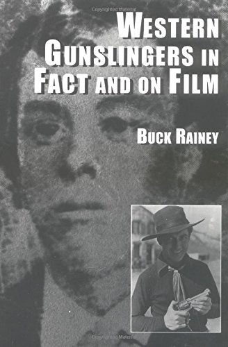 9780786403967: Western Gunslingers in Face and on Film: Hollywood's Famous Lawmen and Outlaws