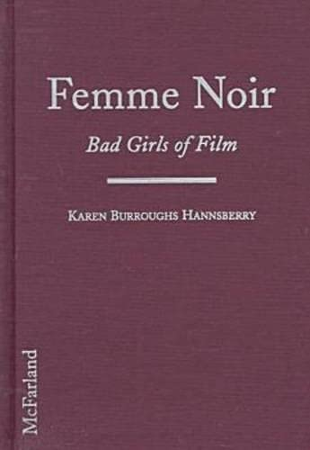 9780786404292: Femme Noir: Bad Girls of Film