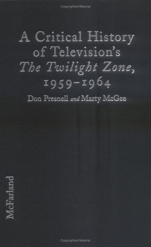 9780786404483: A Critical History of Television's the Twilight Zone, 1959-1964