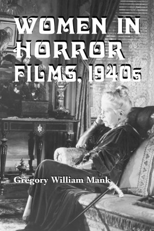 9780786404643: Women in Horror Films, 1940s