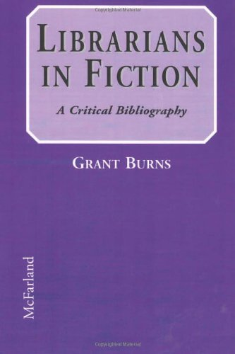 9780786404995: Librarians in Fiction: A Critical Bibliography
