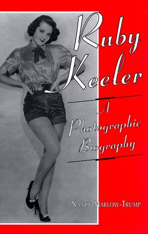 9780786405244: Ruby Keeler: A Photographic Biography