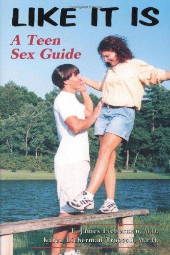 9780786405268: Like It Is: A Teen Sex Guide