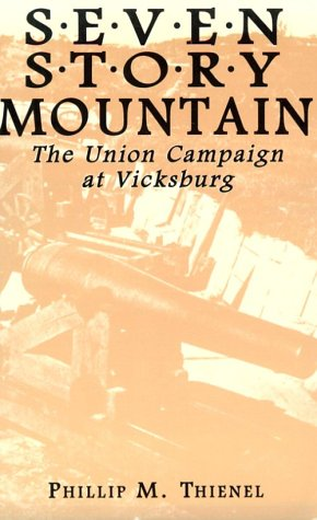 9780786405725: Seven Story Mountain: The Union Campaign at Vicksburg