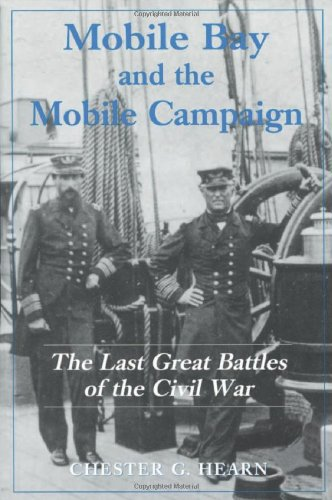 9780786405749: Mobile Bay and the Mobile Campaign: The Last Great Battles of the Civil War