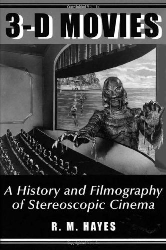 9780786405787: 3-D Movies: A History and Filmography of Stereoscopic Cinema