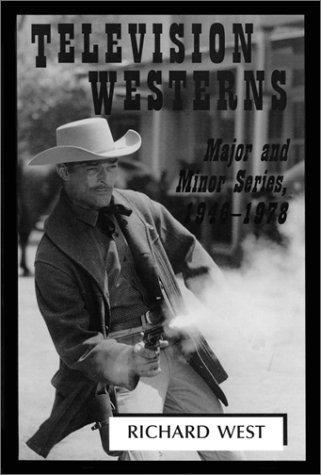 9780786405794: Television Westerns: Major and Minor Series, 1946-1978