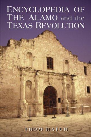 9780786405930: Encyclopedia of the Alamo and the Texas Revolution