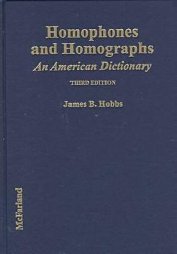 9780786406104: Homophones and Homographs: An American Dictionary