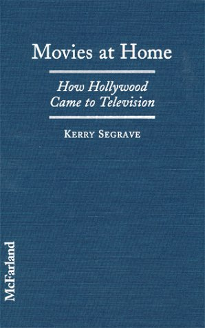 9780786406548: Movies at Home: How Hollywood Came to Television