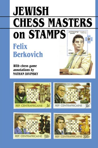 Jewish Chess Masters on Stamps: Berkovich, Felix
