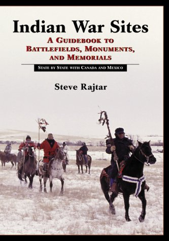 9780786407101: Indian War Sites: A Guidebook to Battlefields, Monuments, and Memorials, State by State With Canada and Mexico