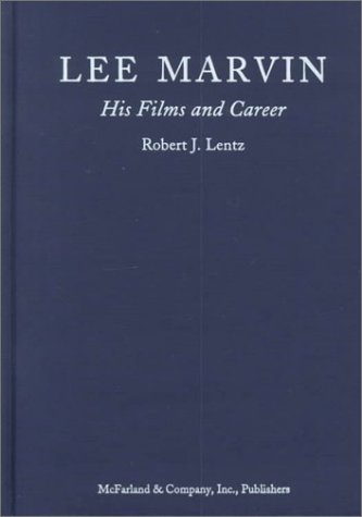 9780786407231: Lee Marvin: His Films and Career