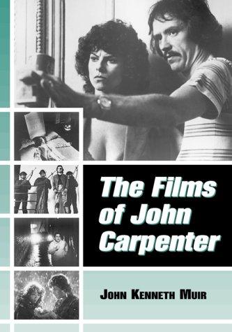 9780786407255: The Films of John Carpenter