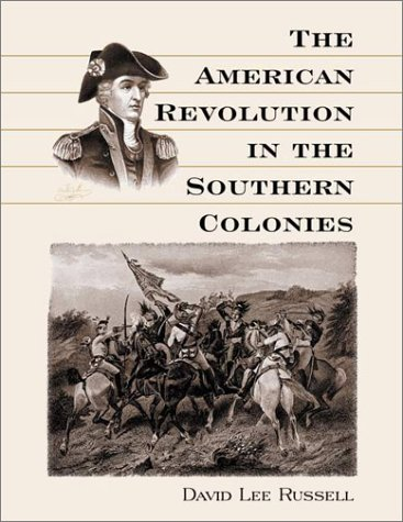 9780786407835: The American Revolution in the Southern Colonies