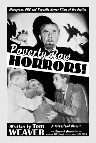 9780786407989: Poverty Row Horrors!: Monogram, PRC and Republic Horror Films of the Forties (McFarland Classics S)