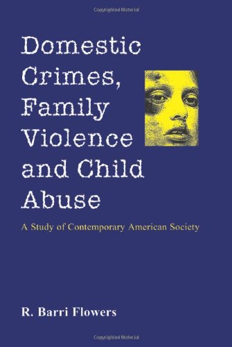 9780786408238: Domestic Crimes, Family Violence and Child Abuse: A Study of Contemporary American Society