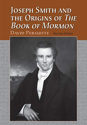 9780786408269: Joseph Smith and the Origins of the Book of Mormon (2nd Edition)