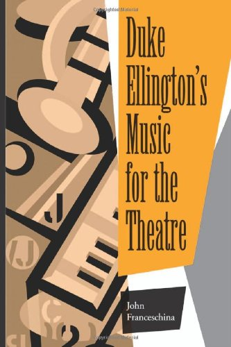9780786408566: Duke Ellington's Music for the Theatre