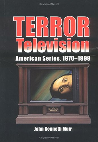 9780786408900: Terror Television: American Series, 1970-1999