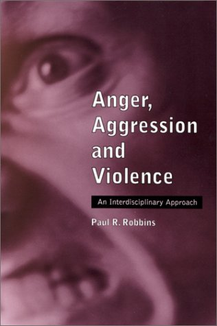 9780786409037: Anger, Aggression and Violence: An Interdisciplinary Approach