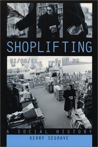 9780786409082: Shoplifting: A Social History