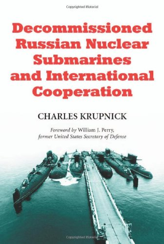 9780786409129: Decommissioned Russian Nuclear Submarines and International Cooperation