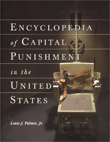 9780786409440: Encyclopedia of Capital Punishment in the United States