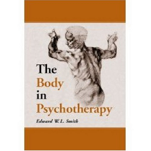 9780786409662: The Body in Psychotherapy