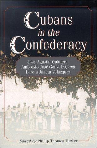 Cubans in the Confederacy: José Agustín Quintero,