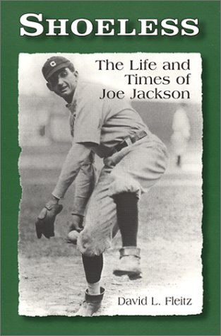 9780786409785: Shoeless: The Life and Times of Joe Jackson