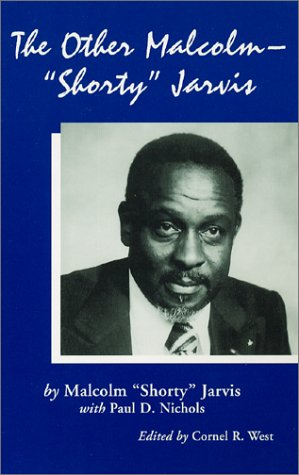 """The Other Malcolm, """"Shorty"""" Jarvis: His Memoir: Jarvis, Malcolm, Nichols,"""