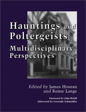 9780786409846: Hauntings and Poltergeists: Multidisciplinary Perspectives