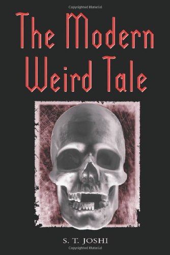 9780786409860: The Modern Weird Tale: A Critique of Horror Fiction