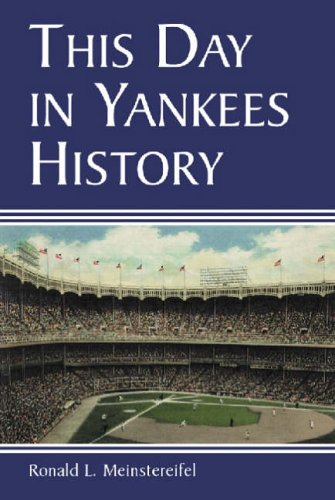9780786410026: This Day in Yankee History