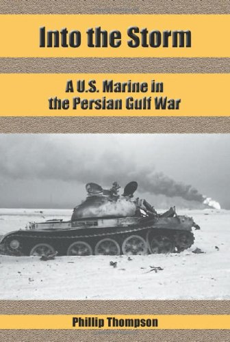 9780786410132: Into the Storm: A U.S. Marine in the Persian Gulf War