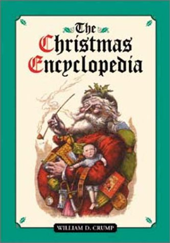 9780786410347: The Christmas Encyclopedia