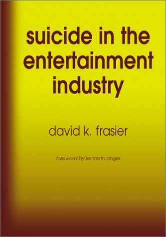 9780786410385: Suicide in the Entertainment Industry: An Encyclopedia of 840 Twentieth-Century Cases