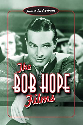 9780786410507: The Bob Hope Films