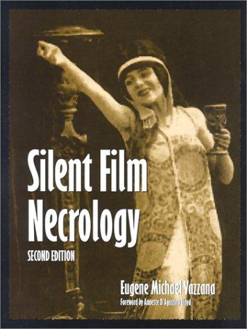 9780786410590: Silent Film Necrology