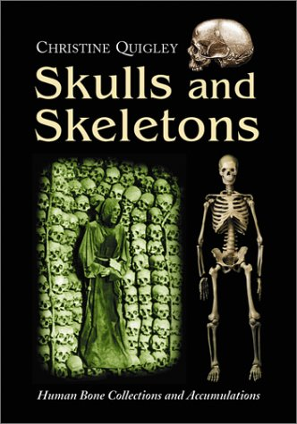 9780786410682: Skulls and Skeletons: Human Bone Collections and Accumulations
