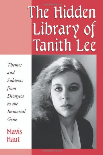 9780786410859: The Hidden Library of Tanith Lee: Themes and Subtexts from Dionysos to the Immortal Gene
