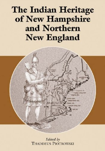 9780786410989: The Indian Heritage of New Hampshire and Northern New England