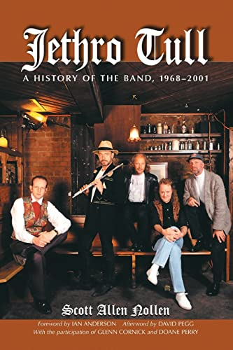 9780786411016: Jethro Tull: A History of the Band, 1968-2001