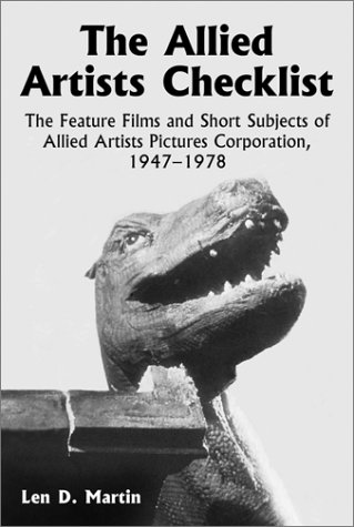 9780786411139: The Allied Artists Checklist: The Feature Films and Short Subjects of Allied Artists Pictures Corporation, 1947-1978