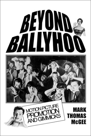 9780786411146: Beyond Ballyhoo: Motion Picture Promotion and Gimmicks
