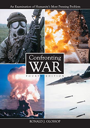 9780786411214: Confronting War: An Examination of Humanity's Most Pressing Problem