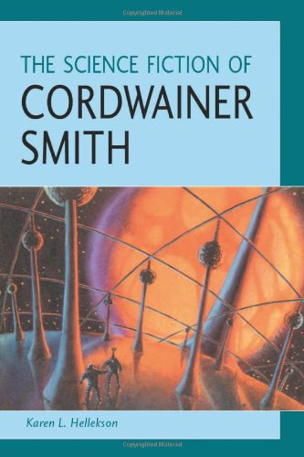 9780786411498: The Science Fiction of Cordwainer Smith