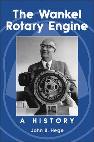 9780786411771: Wankel Rotary Engine: A History